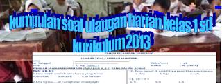 http://www.basirin.com/2019/09/kumpulan-soal-ulangan-harian-kelas-1-sd.html
