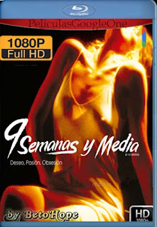 9 Semanas y Media [1998] [1080p BRrip] [Latino-Inglés] [GoogleDrive]