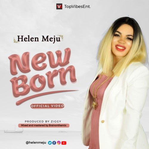 "NEW TRACK: Helen Meju – ""New Born"""