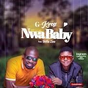 Music: G-Kross - Nwa Baby Ft. Bella Zee
