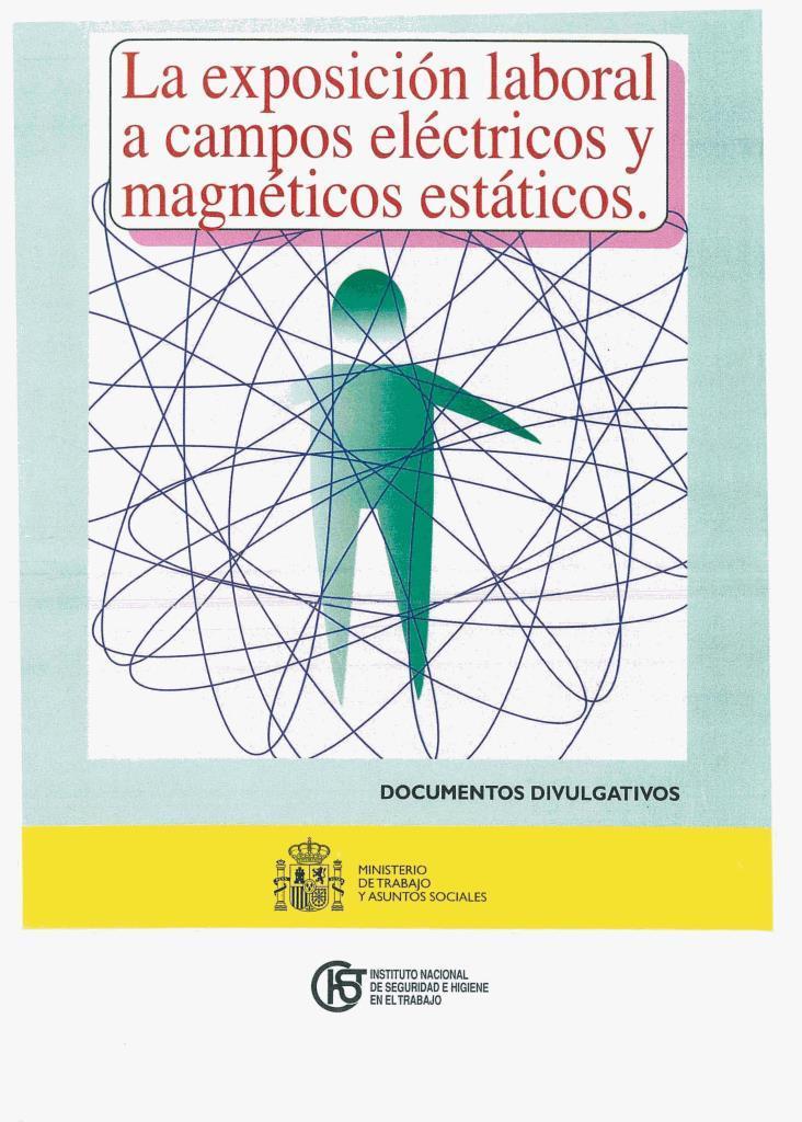 La exposición laboral a campos eléctricos y magnéticos estáticos