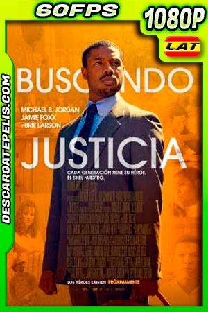 Buscando justicia (2019) 1080p 60FPS BDrip Latino – Ingles