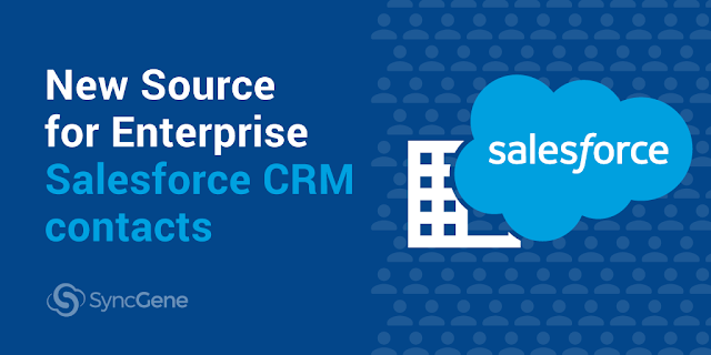 SyncGene New Source! Salesforce CRM contacts now available for SyncGene Enterprise