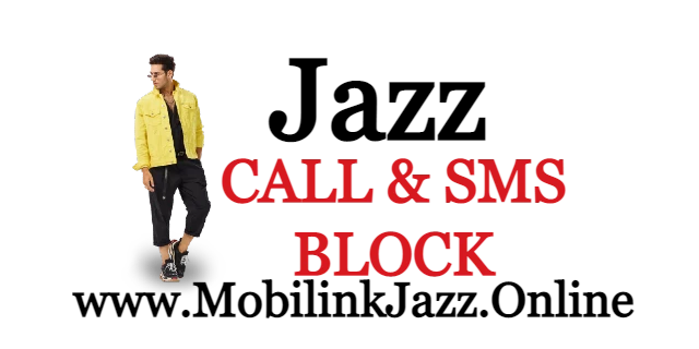 Jazz Call and SMS ​Block Service 2021 Updated | Jazz |