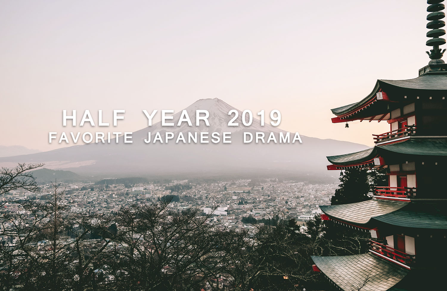 my favorite japanese drama 2019