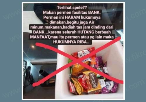 Koreksi Atas Viralnya Poster: Makan Permen Fasilitas Bank Haram