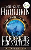 Die Rückkehr der Nautilus von Wolfgang Hohlbein