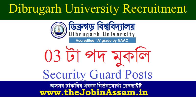 Dibrugarh University Recruitment 2020