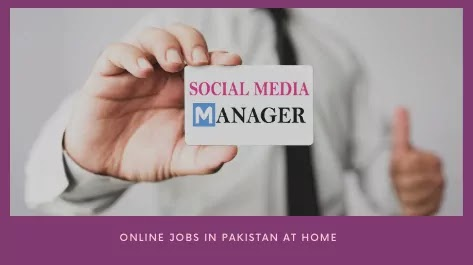 Social Media Manager Online work at home in Pakistan
