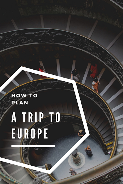 How To Plan A Trip To Europe: The First Step To Backpacking Europe@doibedouin