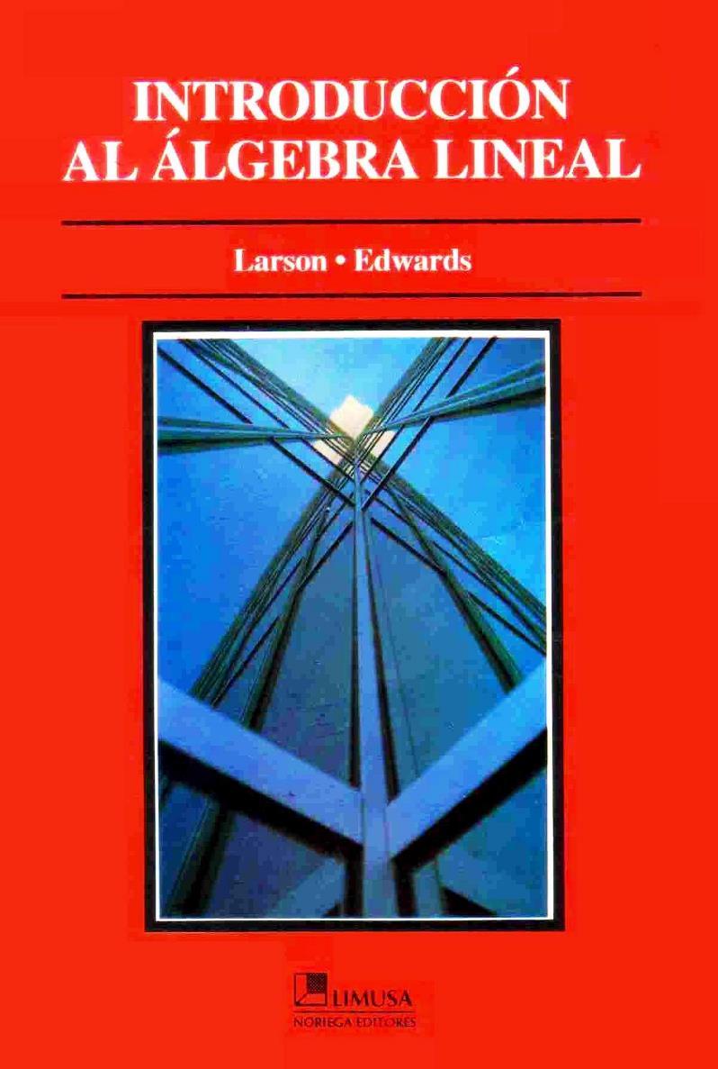 Introducción al álgebra lineal – Roland E. Larson
