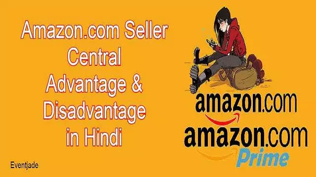 Amazon US Marketplace Seller Account Advantage and Disadvantage in Hindi