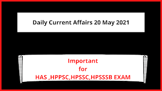 Daily Current Affairs 20 May 2021 In English