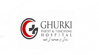 www.ghurkitrust.org.pk Jobs 2021 - Ghurki Trust Teaching Hospital Jobs 2021 in Pakistan