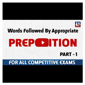 Preposition | Different Words With Their Appropriate Preposition | English