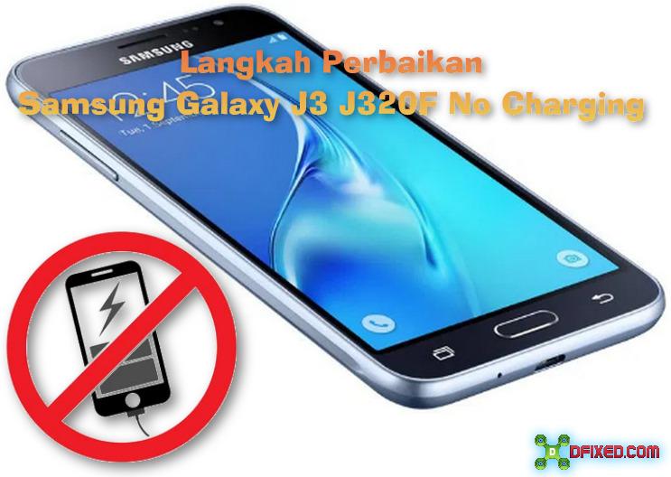Langkah Perbaikan Samsung Galaxy J3 J320F No Charging