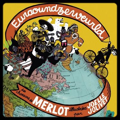 Euraoundzeweurld - Merlot