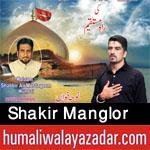 http://www.humaliwalayazadar.com/2017/09/shakir-manglor-nohay-2018.html