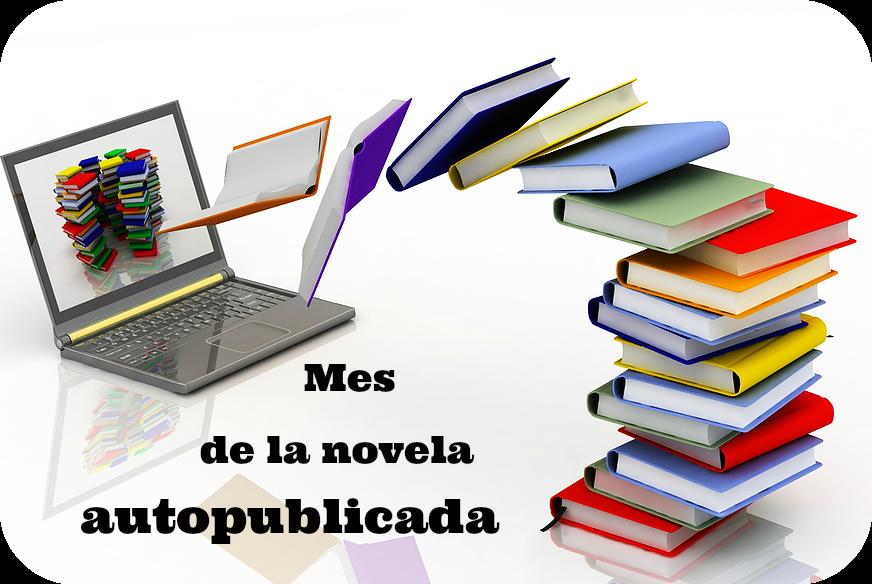 OCTUBRE: Mes de la novela autopublicada