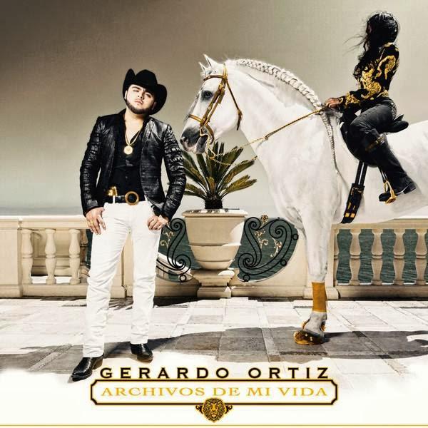 Gerardo Ortiz - Archivos De Mi Vida (Disco 2013)