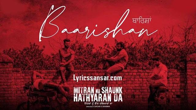 Baarishan Lyrics - Kamal Khan | Mitran Nu Shaunk Hathyaran Da