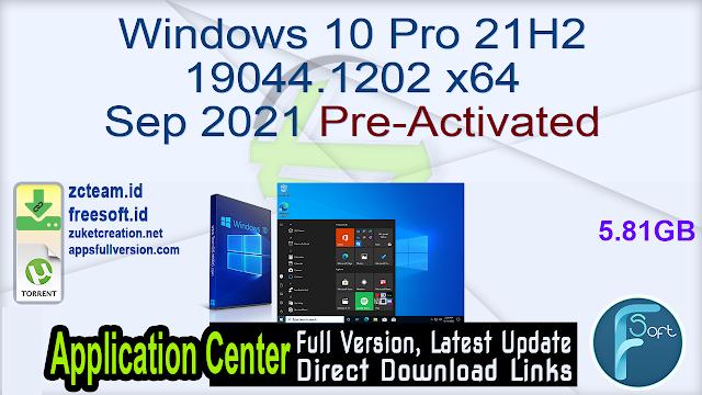 Windows 10 Pro 21H2 19044.1202 x64 Sep 2021 Pre-Activated