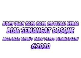 Kata Kata Motivasi Kerja 2020
