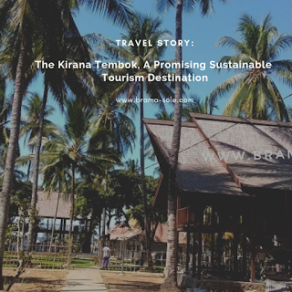 The Kirana Tembok, A Promising Sustainable Tourism Destination