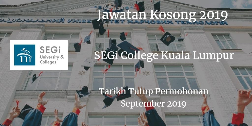 Jawatan Kosong SEGi College Kuala Lumpur September 2019