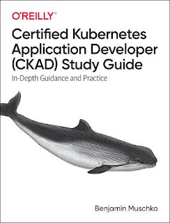 Certified Kubernetes Application Developer (CKAD) Study Guide: In-Depth Guidance and Practice PDF