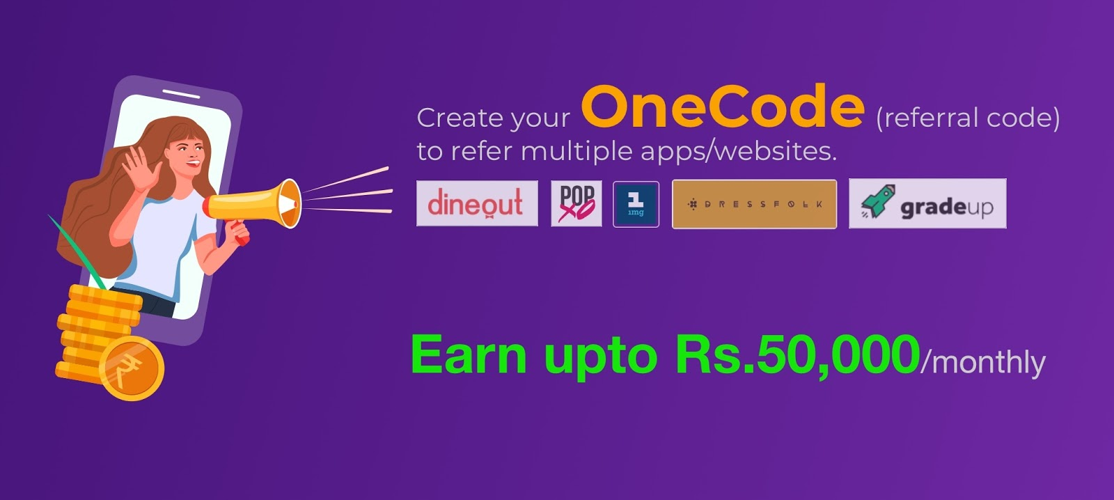 OneCode Refer and earn money using special discount code