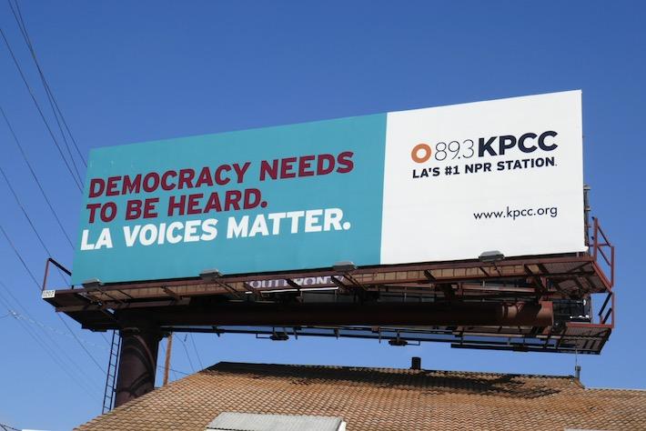 Democracy needs heard LA voices matter radio billboard