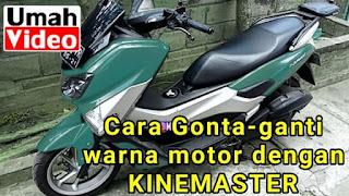 Cara Gonta-Ganti Warna Motor dengan Kinemaster