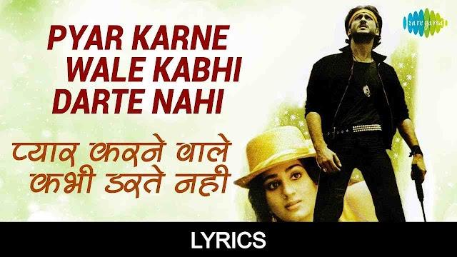 Pyar Karne Wale Kabhi Darte Nahi Lyrics in Hindi - Hero