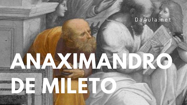 Filosofia: Quem foi Anaximandro de Mileto