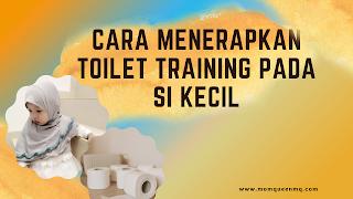 Toilet Training Pada anak