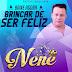DJ NENÊ - BRINCAR DE SER FELIZ