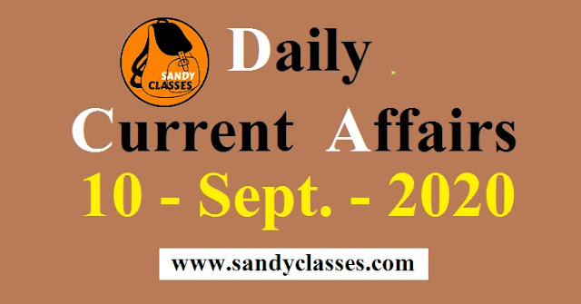 Daily Current Affairs in Hindi / English - 10 September 2020