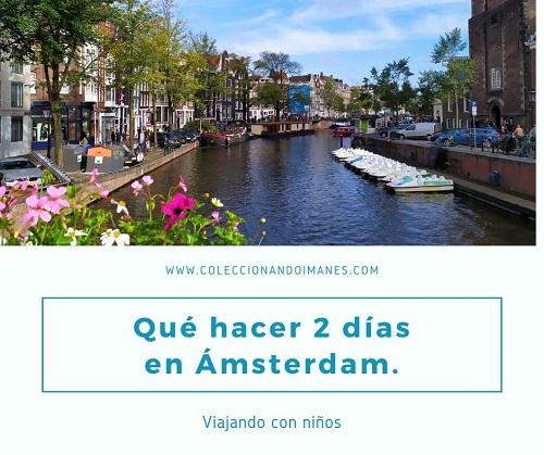 Que hacer dos dias en Amsterdam