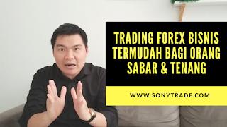 trading saham forex bisnis mudah profit bagi orang sabar dan tenang psikologi mental matang dewasa