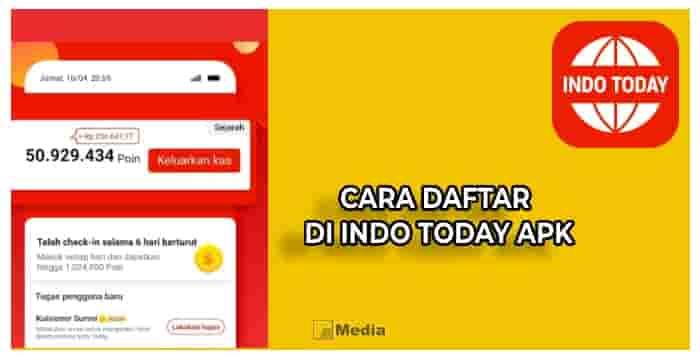 Cara Daftar Aplikasi Penghasil Uang Indo Today