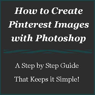 How to Create Pinterest Images with Photoshop - A Step by Step Guide