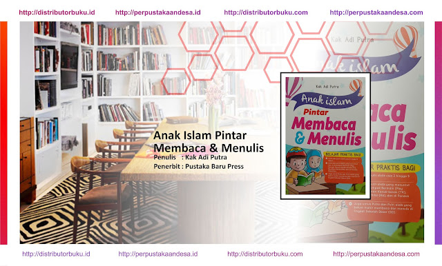 Anak Islam Pintar Membaca & Menulis