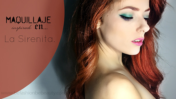 Maquillaje inspirado en la Sirenita. | Colaboración.