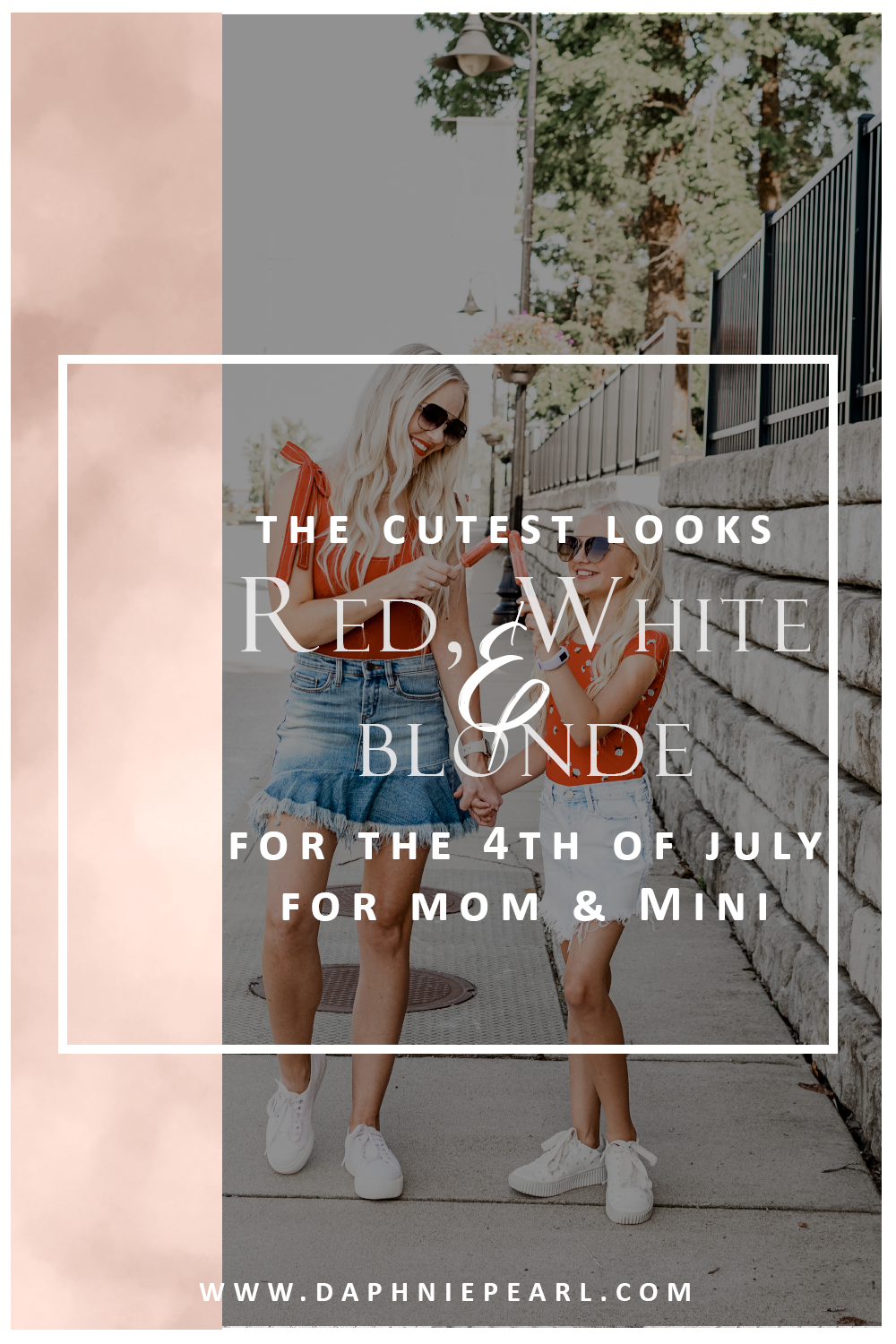 Red White and BLONDE! Cute Casual Looks for the 4th for both Mom and Mini!  Mom Style Little Girl StyleCute casual looks for the 4th of July for both mom and daughter! Outside BBQ Mom Life Mini Me Mommy and Me Twinning Matching 4th of July Independence Day Shorts Skirt Denim Cut off Skirt Red White Blue Americana American Flag Photography Lifestyle