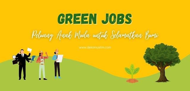 green-jobs-peluang-anak-muda