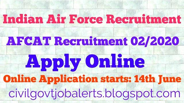 Indian Air Force Recruitment 2020 | Indian Air Force AFCAT 02/2020 Recruitment |