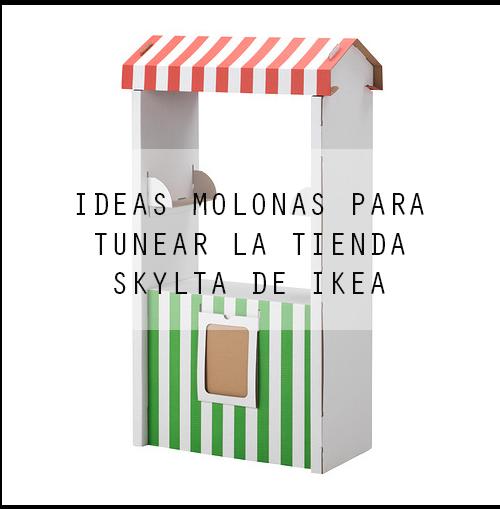 5 ideas para tunear  la tienda  SKYLTA de Ikea