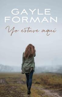 """""""Yo estuve aquí"""" por Gayle Forman."""