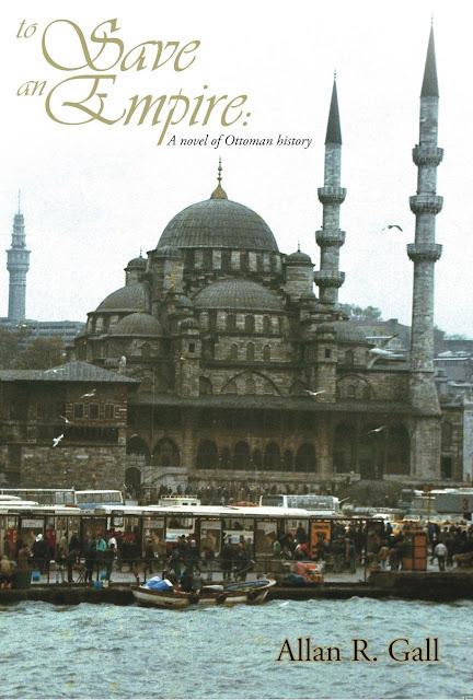 to-save-an-empire, novel-ottoman-history, allan-gall, book